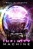 Infinity Machine (Through the Fold Book 4)