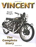 Vincent: The Complete Story (Crowood Motoclassics)