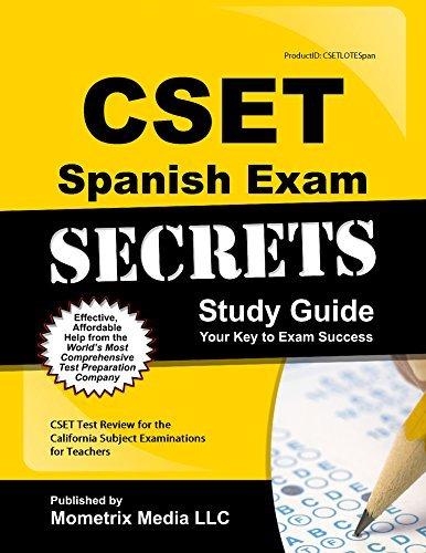CSET Spanish Exam Secrets Study Guide: CSET Test Review for the California Subject Examinations for Teachers by CSET Exam Secrets Test Prep Team (2014-07-14)