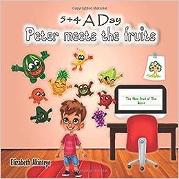Descargar Torrent La Libreria 5+4 A Day: Peter Meets The Fruits Novelas PDF