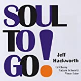 Soul To Go! by Jeff Hackworth (2014-01-15)