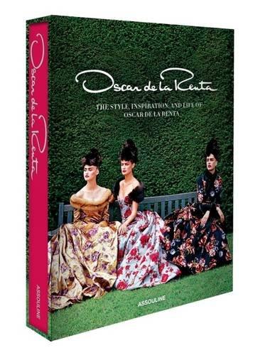 Oscar De La Renta Wrap (Oscar de la Renta; The Style, Inspiration, and Life of Oscar de la Renta (Legends))