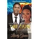 Loving Through The Pain: When God's Love Breaks Through