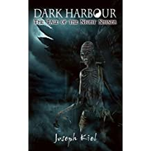 Dark Harbour: The Tale of the Night Shiner