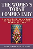 The Women's Torah Commentary: New Insights from Women Rabbis on the 54 Weekly Torah Portions