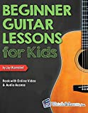 Beginner Guitar Lessons for Kids Book: with Online