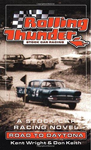 Road to Daytona (Rolling Thunder Stock Car Racing)