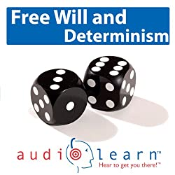 Freewill and Determinism AudioLearn