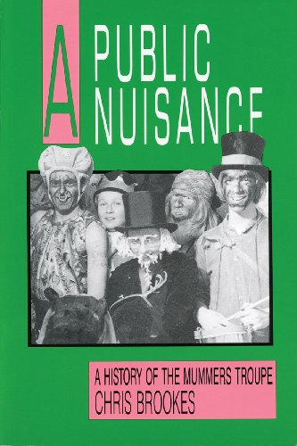 A Public Nuisance: A History of the Mummers Troupe (Social and Economic Studies)