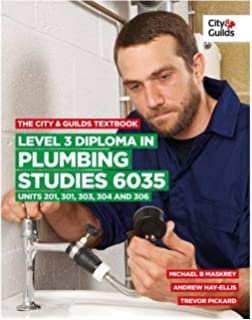 The City Guilds Textbook Level 3 Diploma In Plumbing Studies 6035 Units 201