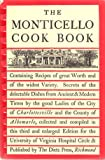 The Monticello Cook Book, University of Virginia Staff, 0875170056