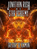 The Star Master Trilogy: Jonathan Rush and the Star Academy