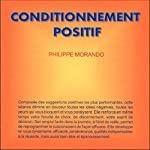 Conditionnement positif | Philippe Morando