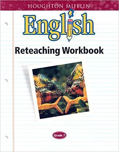 Houghton Mifflin English: Reteach Workbook Consumable Level 7