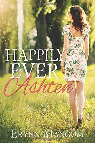 Read Online Happily Ever Ashten (a Carrington Springs novel) (Volume 3) pdf epub