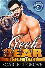 Geek Bear (Bear Shifter Paranormal Romance) (Rescue Bears Book 6)