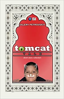 Tomcat Tale: Short Story Collection