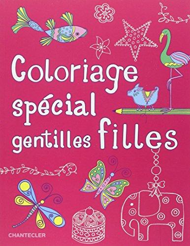 Livre Télécharger Coloriage Special Gentilles Filles De