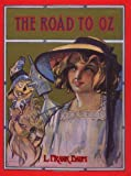 The Road to Oz, L. Frank Baum, 0688099971
