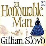 An Honourable Man   Gillian Slovo