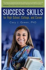 SUCCESS SKILLS: For High School, College, and Career Paperback