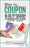 Ways to...Coupon in the 21st Century: Let Technology Do All the Work (Book One - Computer)