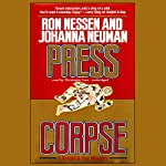Press Corpse | Ron Nessen,Johanna Neuman
