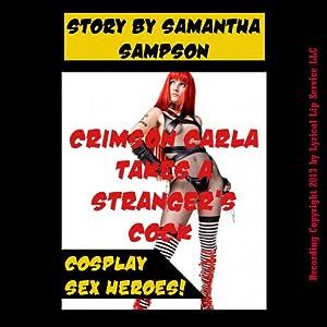 Crimson Carla Takes a Stranger's Cock Audiobook
