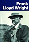 Frank Lloyd Wright (German and French Edition), Bruno Zevi, 3764359870
