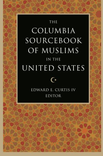The Columbia Sourcebook of Muslims in the United - Outlet Las Columbia Americas