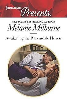 Awakening the Ravensdale Heiress (The Ravensdale Scandals) by [Milburne, Melanie]