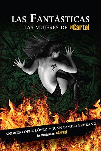 Las Fantásticas (Spanish Edition) by [López, Andrés López, Juan Camilo Ferrand