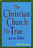 The Christian Church, Willis J. Hartman, 1601260733