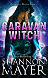 Caravan Witch (Questing Witch Book 2)