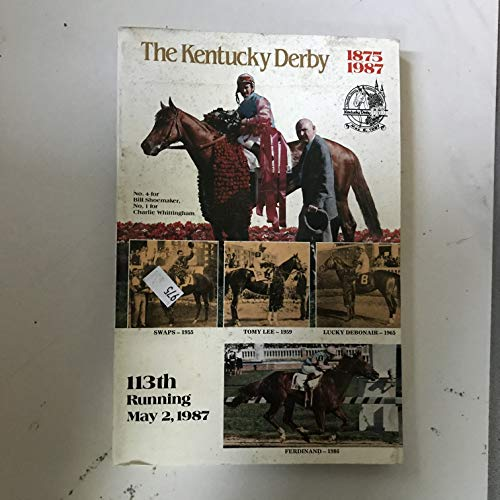 - 113th Kentucky Derby Press Guide, Churchill Downs, Saturday, May 2, 1987