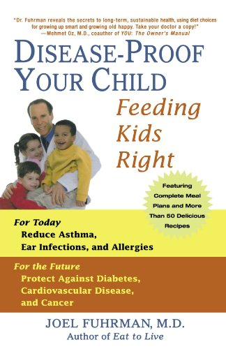 Disease-Proof Your Child: Feeding Kids Right (Best Food For Children)