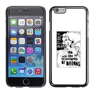 Cubierta de la caja de protección la piel dura para el Apple iPhone 6PLUS (5.5) - dreams dreamer poster white black minimalist