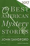 Best American Mystery Stories 2017 (The Best American Series ®)