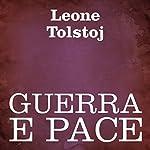 Guerra e Pace [War and Peace] | Leone Tolstoj