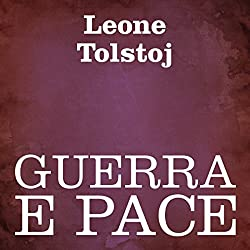 Guerra e Pace [War and Peace]