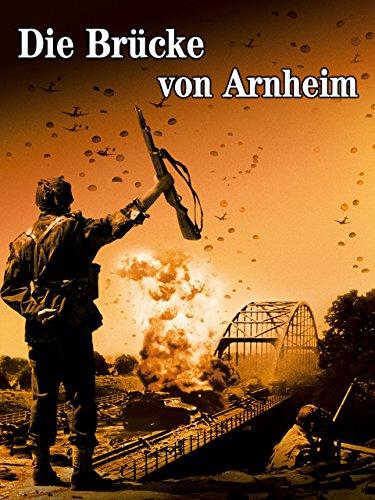 Die Brücke von Arnheim Film