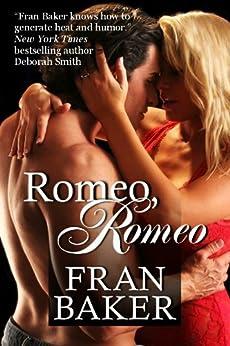 Romeo, Romeo by [Baker, Fran]