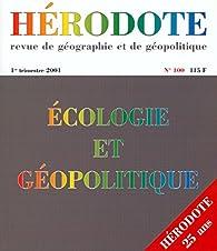 Hérodote, n° 100. Ecologie et géopolitique en France par Revue Hérodote