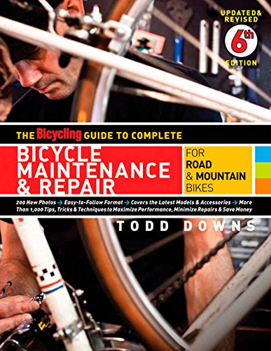 The Bicycling Guide to Complete Bicycle Maintenance & Repair: For Road & Mountain Bikes (The Best Mountain Bike Brands)