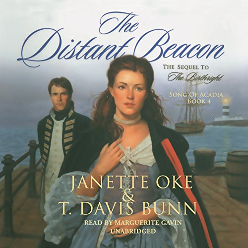 The Distant Beacon  (Song of Acadia Series, Book 4)