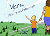Mom...What's a Chemtrail?
