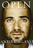 Open: An Autobiography by Andre Agassi (2009-11-09)