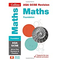 AQA GCSE Maths Foundation All-in-One Revision and Practice (Collins GCSE 9-1 Revision)