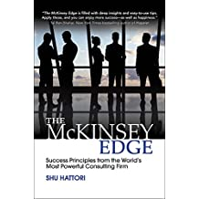 The McKinsey Edge: Success Principles from the World's Most Powerful Consulting Firm (Business Books)