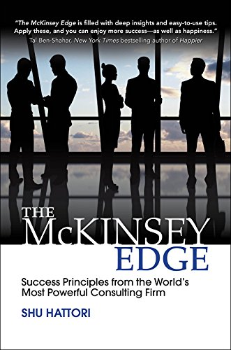 The McKinsey Edge: Success Principles from the World's Most Powerful Consulting Firm (Business Books) cover